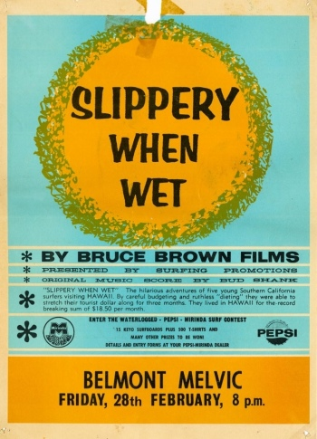 Bud Browne slippery when wet