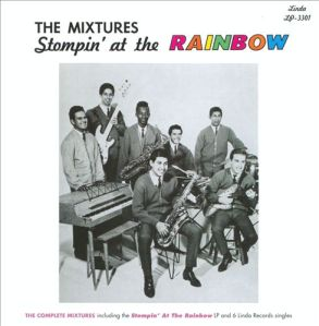 Mixtures - Stompin at the Rainbow