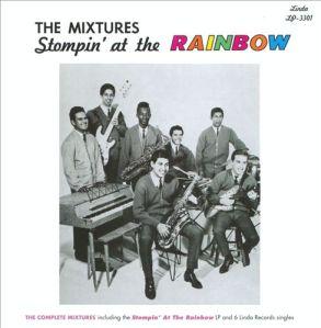 Mixtures - Stompin at the Rainbow